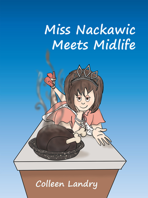 Image for Miss Nackawic Meets Midlife