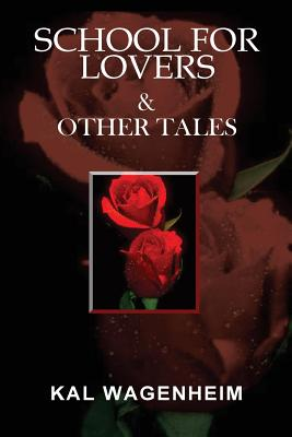 Image for School For Lovers & Other Tales
