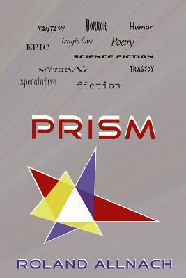 Prism, Allnach, Roland