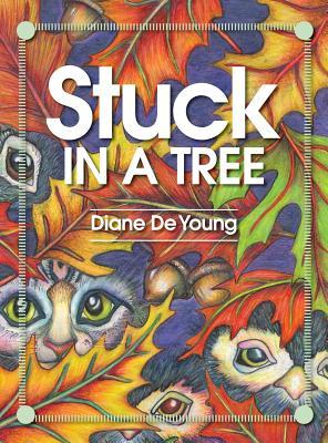 Stuck in a Tree, De Young, Diane