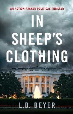 Image for In Sheep's Clothing: An Action-Packed Political Thriller (Matthew Richter Thriller Series Book 1) (Volume 1)