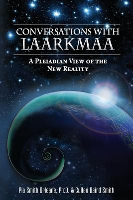 Image for Conversations with Laarkmaa: A Pleiadian View of the New Reality (1) (Wisdom from the Stars)
