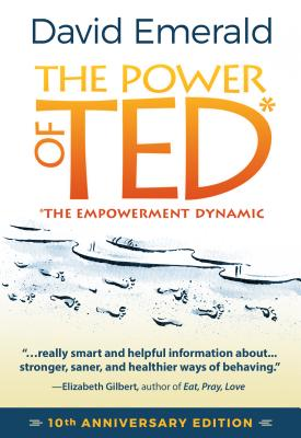 Image for POWER OF TED* (*THE EMPOWERMENT DYNAMIC): 10th Anniversary Edition