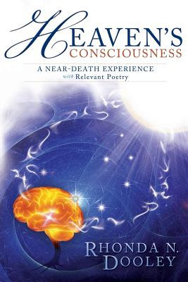 Image for Heaven's Consciousness A Near-death Experience: with Relevant Poetry (1)