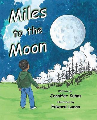 Miles To The Moon, Kuhns, Jennifer