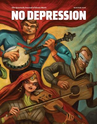 Image for NO DEPRESSION: BLUEGRASS BEYOND (WINTER 2017)
