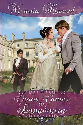 Image for Chaos Comes to Longbourn: A Pride and Prejudice Variation