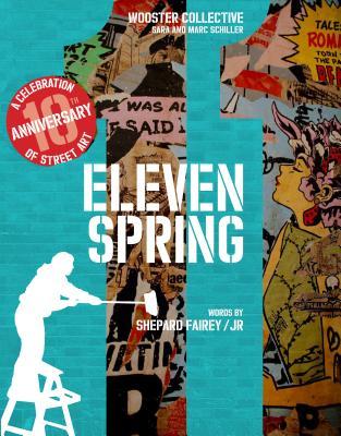 Image for Eleven Spring: A Celebration of Street Art