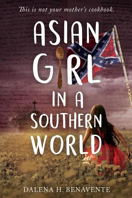 Image for ASIAN GIRL IN A SOUTHERN WORLD