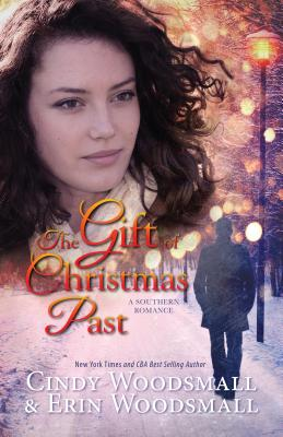 Image for The Gift Of Christmas Past: A Southern Romance