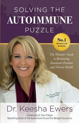 Image for Solving the Autoimmune Puzzle: The Woman's Guide to Reclaiming Emotional Freedom and Vibrant Health