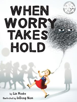 Image for When Worry Takes Hold