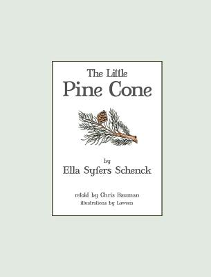 The Little Pine Cone, Schenck, Ella Syfers