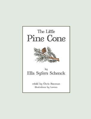 The Little Pine Cone, Schenck, Ella Syfers