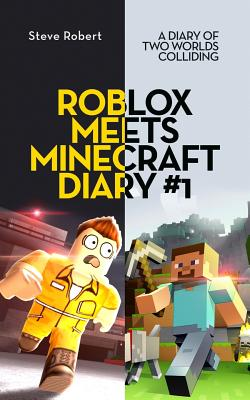Image for Roblox Meets Minecraft Diary #1: A Diary of Two Worlds Colliding