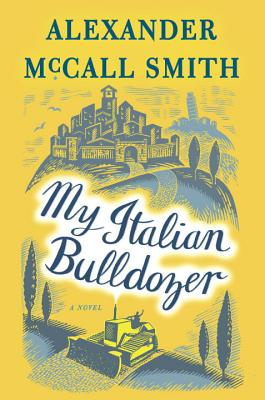 Image for My Italian Bulldozer: A Paul Stuart Novel (1)