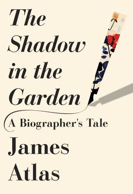 Image for The Shadow in the Garden: A Biographer's Tale