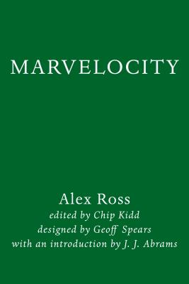 Image for Marvelocity: The Marvel Comics Art of Alex Ross (Pantheon Graphic Library)