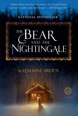 Image for The Bear and the Nightingale: A Novel