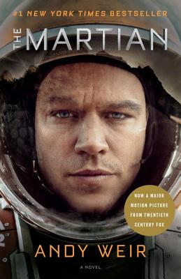 The Martian (Movie Tie-In): A Novel, Weir, Andy