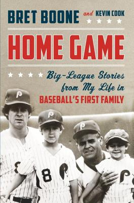 Image for Home Game: Big-League Stories from My Life in Baseball's First Family