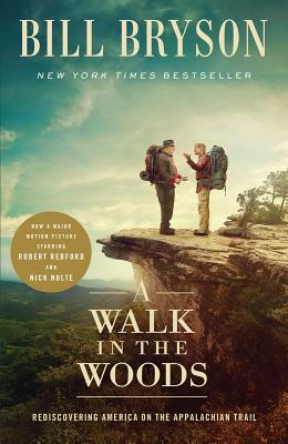 Image for A Walk in the Woods (Movie Tie-In): Rediscovering America on the Appalachian Trail
