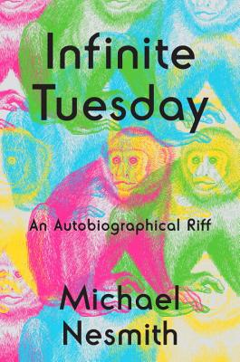 Image for Infinite Tuesday: An Autobiographical Riff