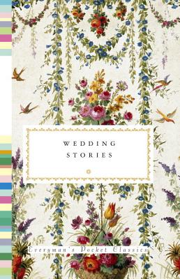 Image for Wedding Stories (Everyman's Library Pocket Classics Series)