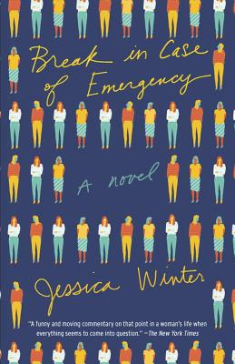 Image for Break in Case of Emergency: A Novel (Vintage Contemporaries)