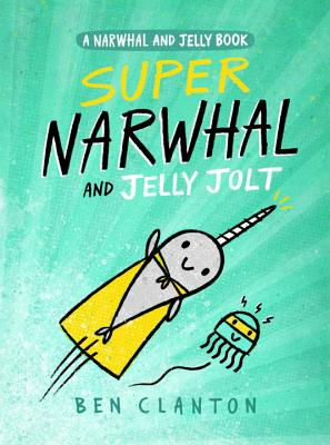 Image for 2 Super Narwhal and Jelly Jolt (Narwhal and Jelly)
