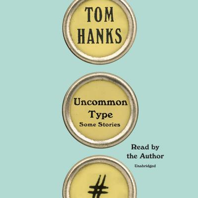 Image for Uncommon Type: Some Stories