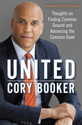 Image for United: Thoughts on Finding Common Ground and Advancing the Common Good