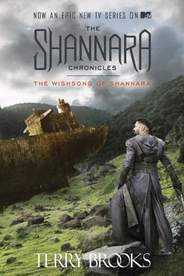 Image for The Wishsong of Shannara (The Shannara Chronicles Book Two) (TV Tie-in Edition)