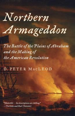 Image for Northern Armageddon: The Battle of the Plains of Abraham and the Making of the American Revolution