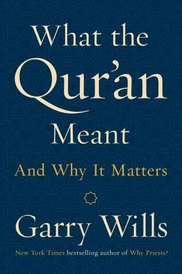 Image for What the Qur'an Meant: And Why It Matters