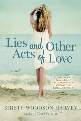 Image for LIES AND OTHER ACTS OF LOVE