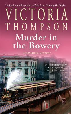 Image for Murder in the Bowery (A Gaslight Mystery)