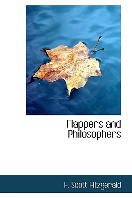 Flappers and Philosophers, Fitzgerald, F. Scott