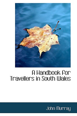 Image for A Handbook for Travellers in South Wales