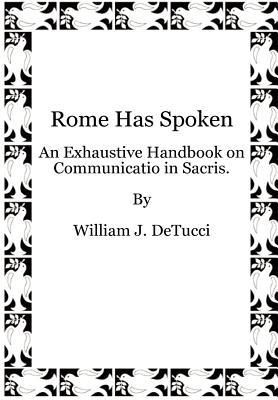 Rome Has Spoken, DeTucci, William