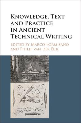 Image for Knowledge, Text and Practice in Ancient Technical Writing