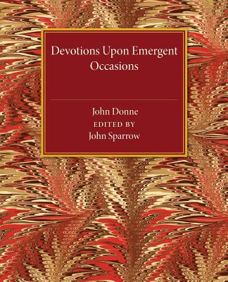 Devotions upon Emergent Occasions, Donne, John