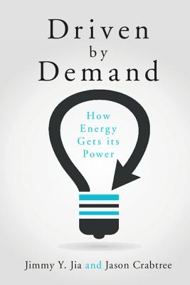 Image for Driven by Demand: How Energy Gets its Power