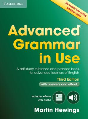 Image for Advanced Grammar in Use Book with Answers and Interactive eBook  A Self-Study Reference and Practice Book for Advanced Learners of English