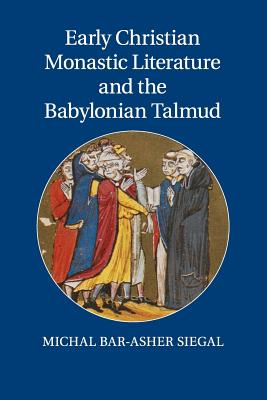 Image for Early Christian Monastic Literature and the Babylonian Talmud