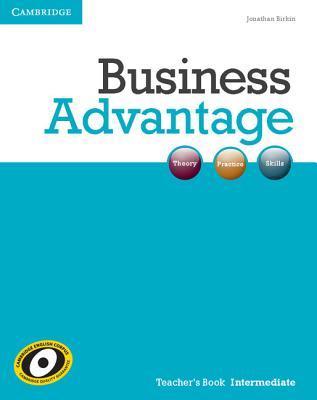 Business Advantage Intermediate Teacher's Book, Birkin, Jonathan