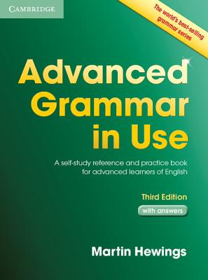 Image for Advanced Grammar in Use Book with Answers  A Self-study Reference and Practice Book for Advanced Learners of English, with Answers.  A Self-Study Reference and Practice Book for Advanced Learners of English
