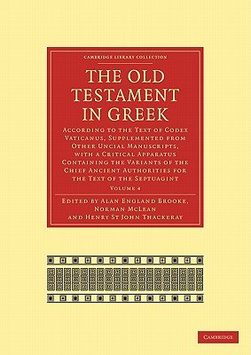 1: The Old Testament in Greek: According to the Text of Codex Vaticanus, Supplemented from Other Uncial Manuscripts, with a Critical Apparatus ... Library Collection - Biblical Studies)