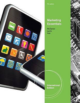 Marketing Essentials 7th Edition Low Cost Soft Cover IE Edition, Carl McDaniel, Charles W. Lamb, Joseph F. Hair