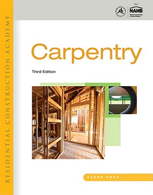 Image for Residential Construction Academy: Carpentry